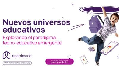 Andrómeda apuesta por las nuevas tendencias educativas.