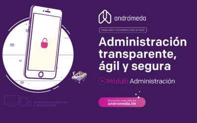 Andrómeda eficientiza las tareas administrativas de las instituciones